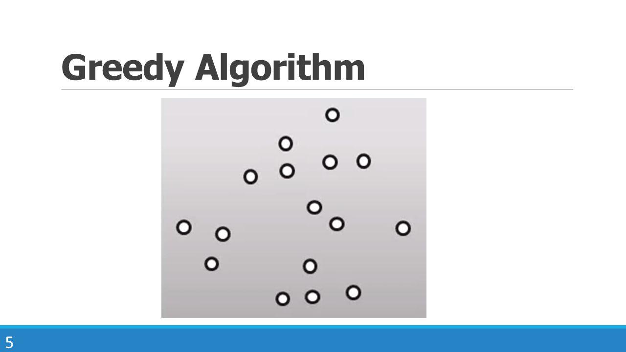 5 Greedy Algorithm