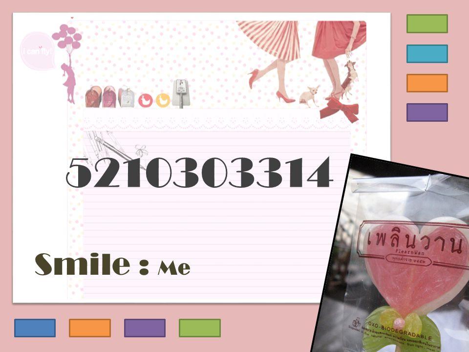 Smile : Me 5210303314