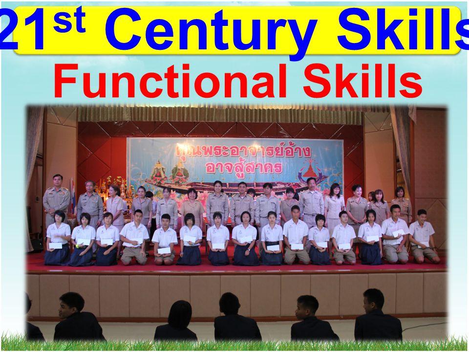 21 st Century Skills Functional Skills