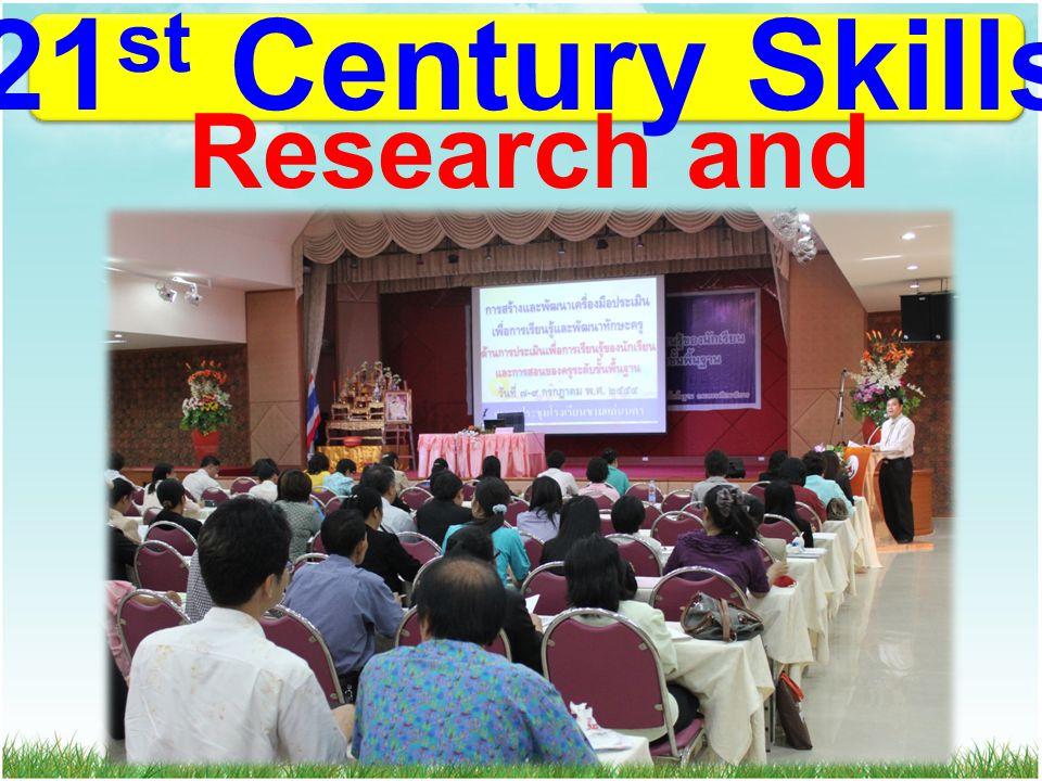 21 st Century Skills Research and Development