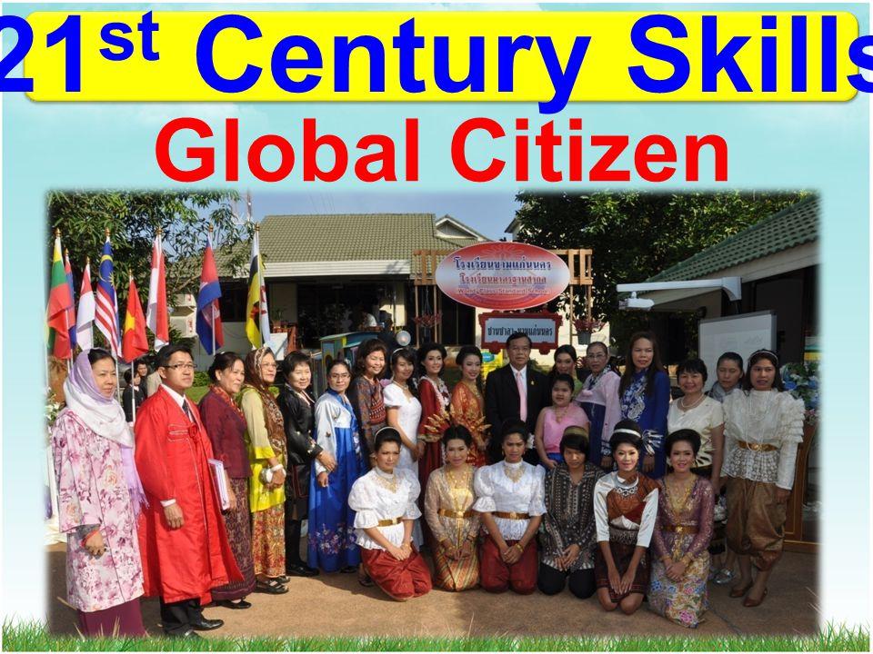 21 st Century Skills Global Citizen