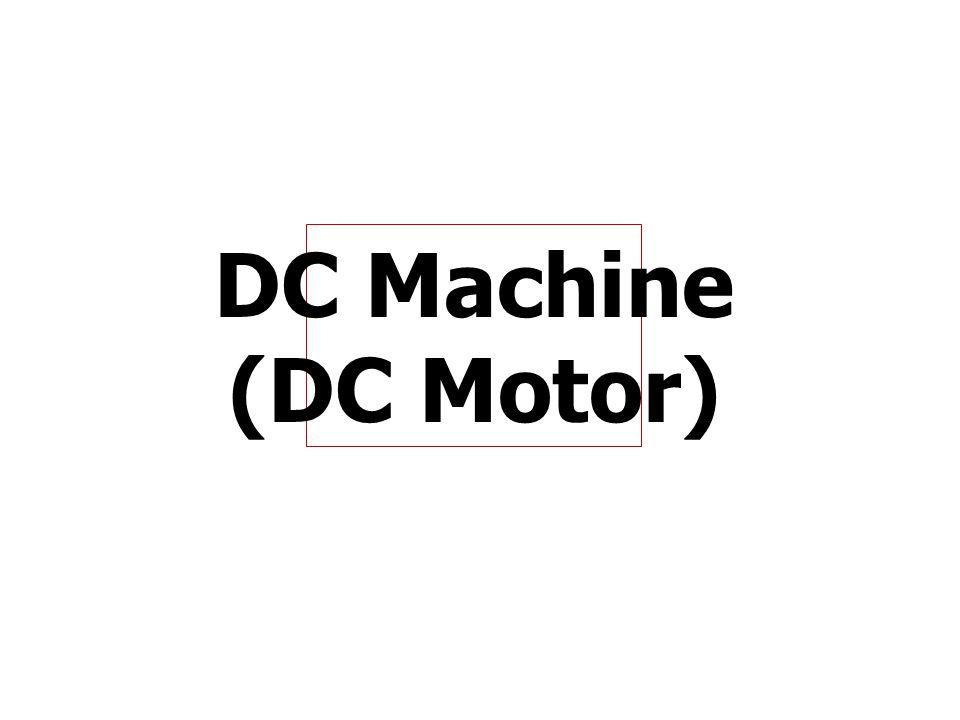 DC Machine (DC Motor)