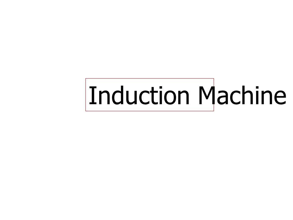 Induction Machine