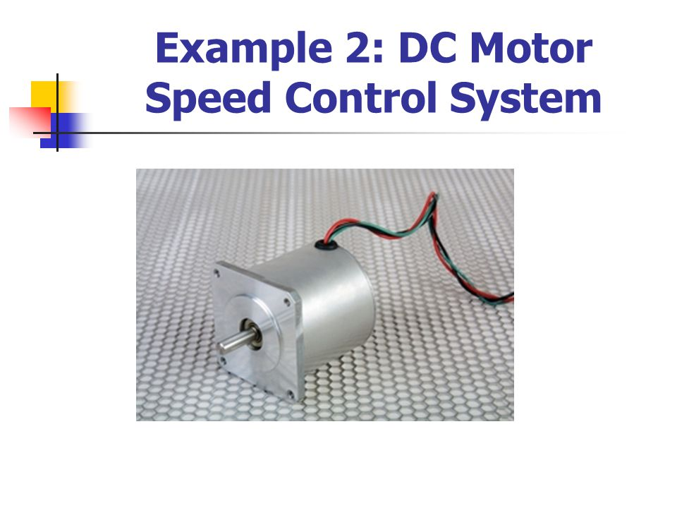 Example 2: DC Motor Speed Control System ( ต่อ ) Transfer Function :