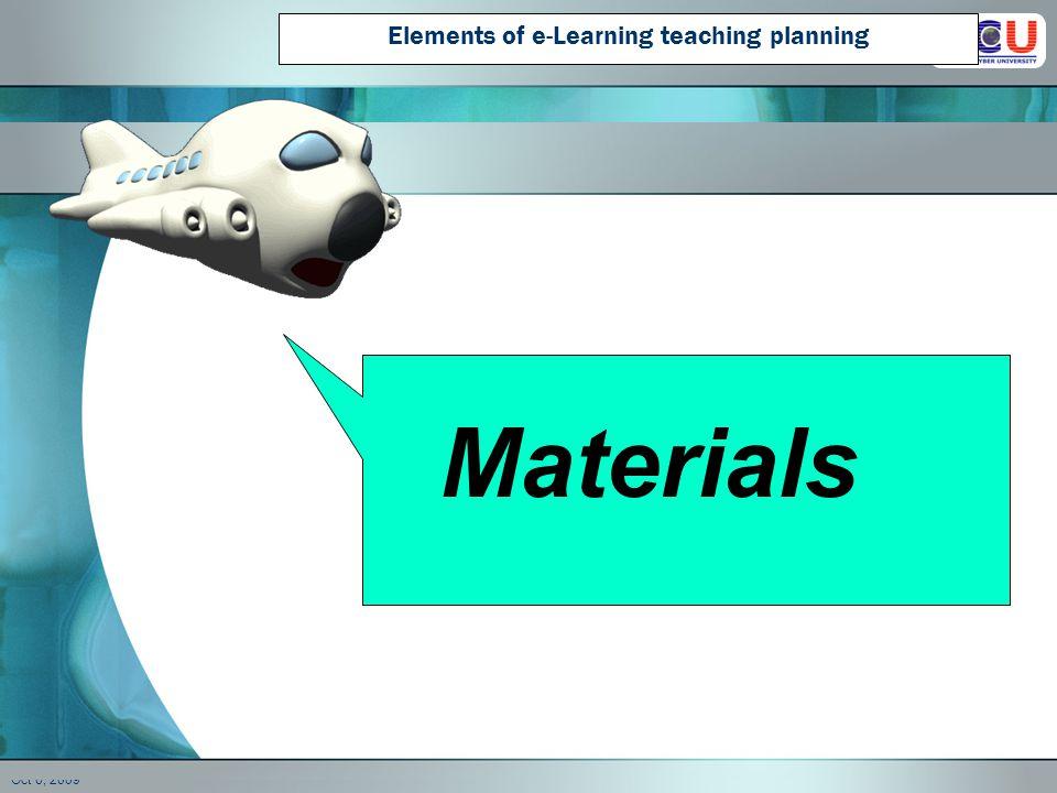 Example : learning activities กิจกรรมการเรียน ผู้เรียนศึกษาเนื้อหาบทเรียนจาก สื่อต่าง ๆ ที่ผู้สอน จัดเตรียมไว้ให้โดยเฉพาะ ผู้เรียนค้นคว้าเนื้อหาจากแหล่ง ทรัพยากรต่างๆ ที่ สืบค้นด้วยตนเอง ผู้เรียนร่วมมือกันสืบค้นและ รวบรวมข้อมูล ผู้เรียนอภิปรายร่วมกัน ผู้เรียนร่วมมือกันสร้างผลงาน