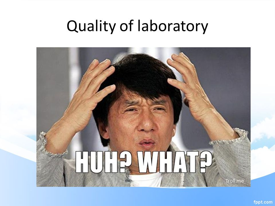 Quality of laboratory