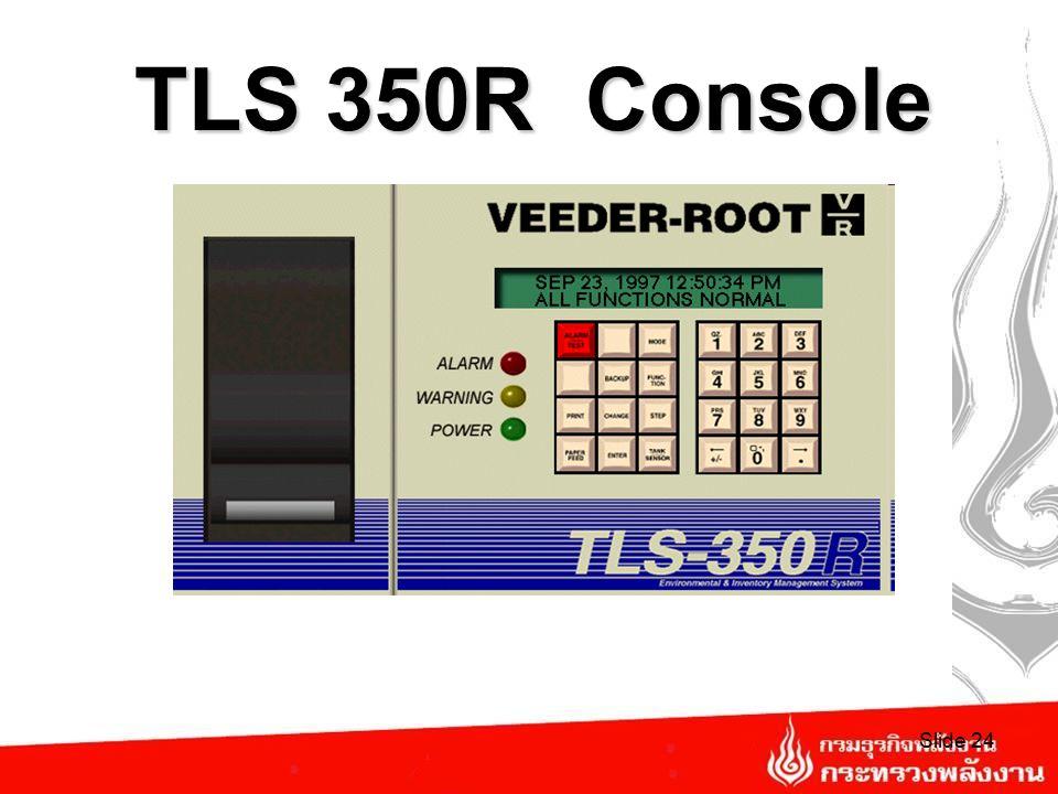 Site Overview Probe PLL D Con sole Interstitial Sensor Mag & Sump Sensor Slide 23