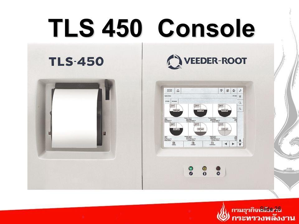 TLS350R Console Slide 25