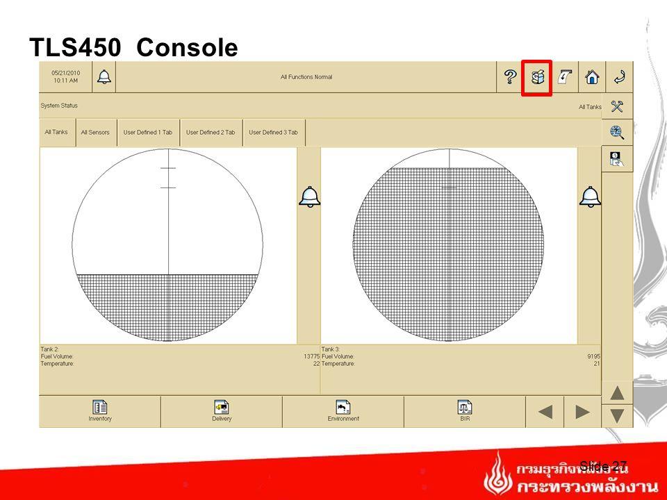 TLS 450 Console Slide 26