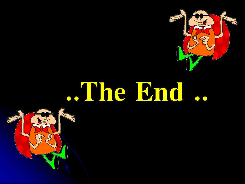 ..The End..
