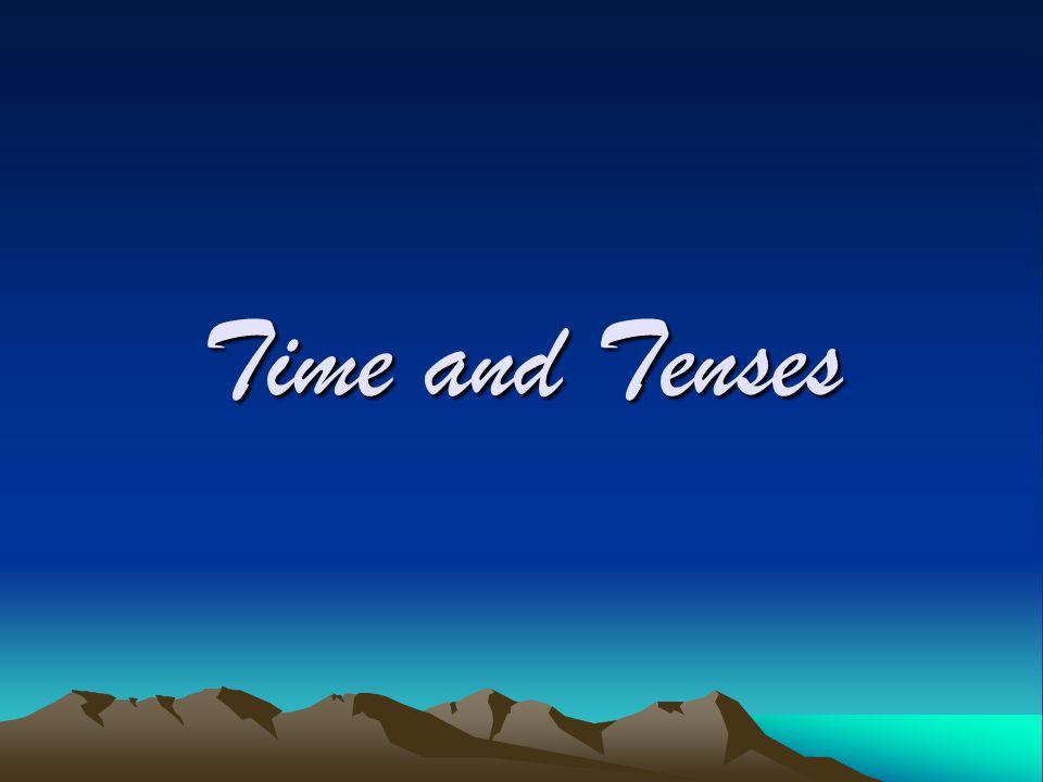 ในภาษาไทยมีวิธีการบอกเล่าเกี่ยวกับเวลาโดย 1.การใช้บริบท (Context) 2.