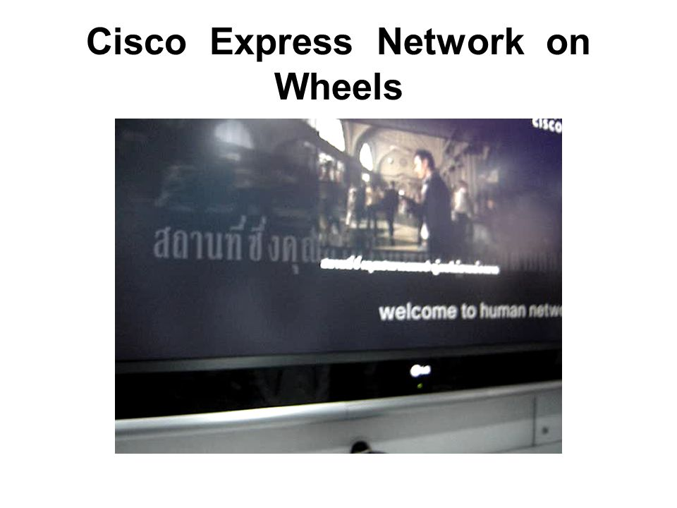 Cisco Express Network on Wheels