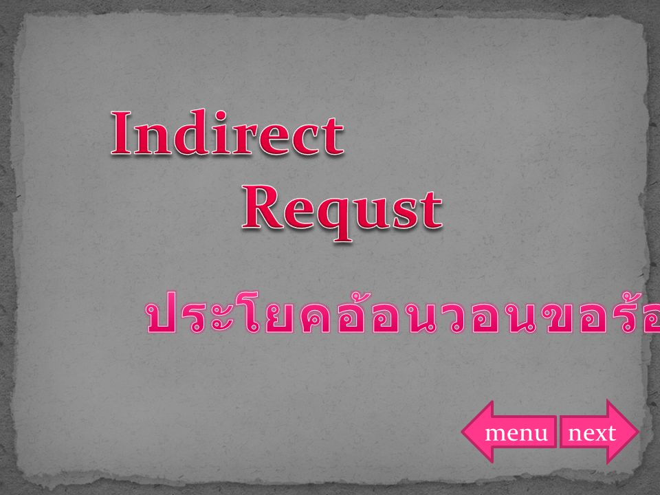 subject + request + object + to + V.1 entreat entreat beg beg subject + request + object + to + V.1 entreat entreat beg beg nextback
