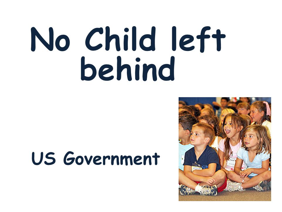 US Government No Child left behind