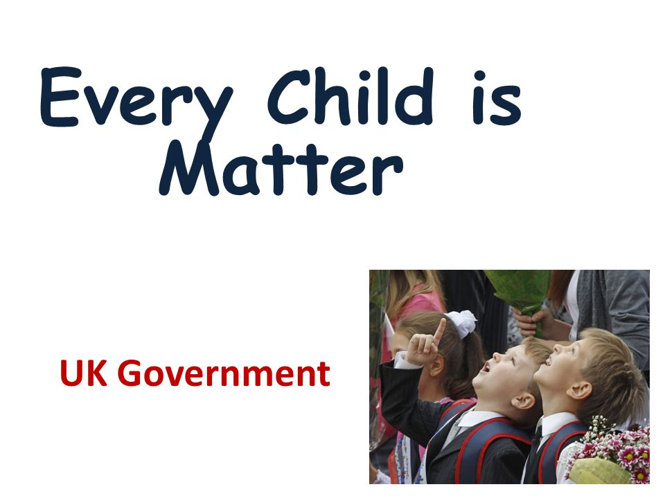 UK Government Every Child is Matter