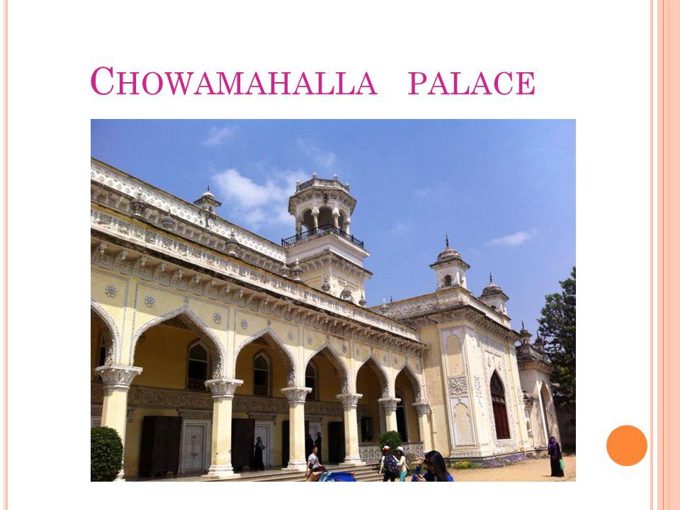 C HOWAMAHALLA PALACE