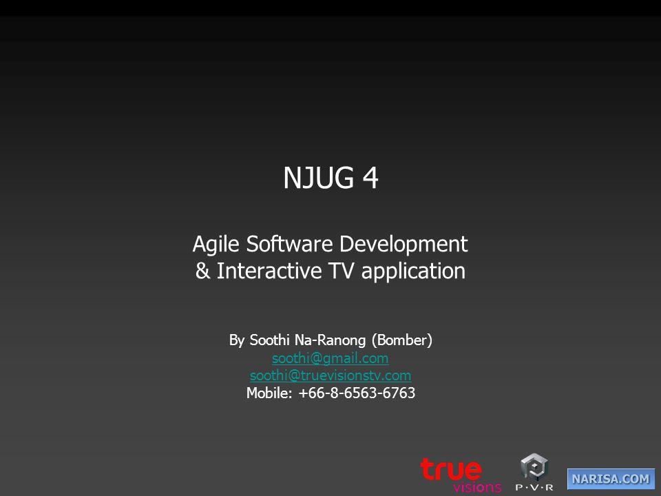Topics Agile Software Development Interactive TV Application