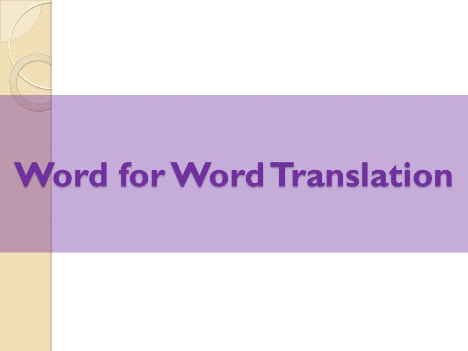 Word for Word Translation