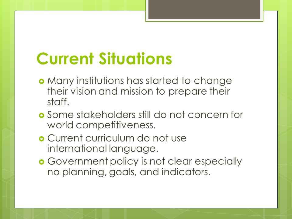 Current situations  Lack of internationalized concern of academic staffs.