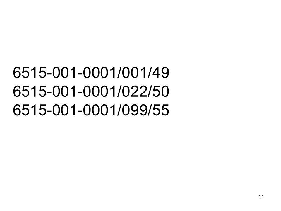 11 6515-001-0001/001/49 6515-001-0001/022/50 6515-001-0001/099/55