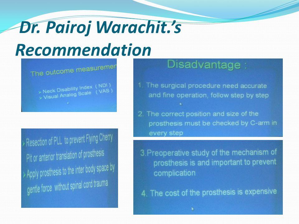 Dr. Pairoj Warachit.'s Recommendation