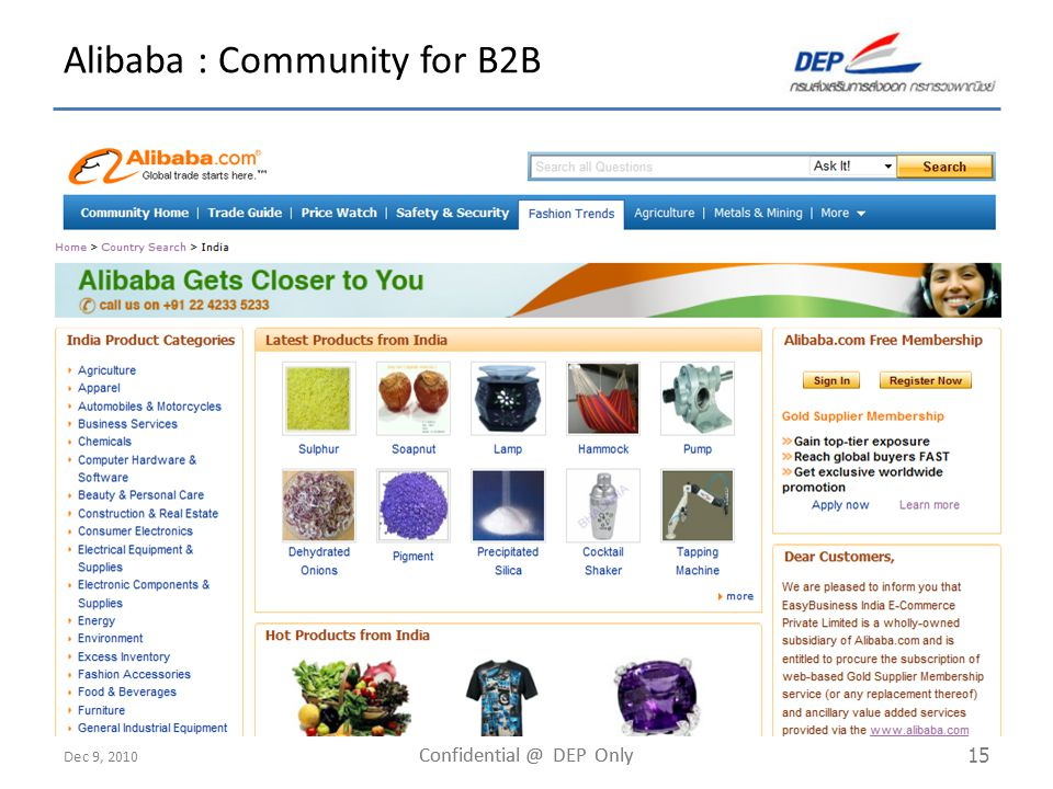 Dec 9, 2010 Confidential @ DEP Only 15 Alibaba : Community for B2B