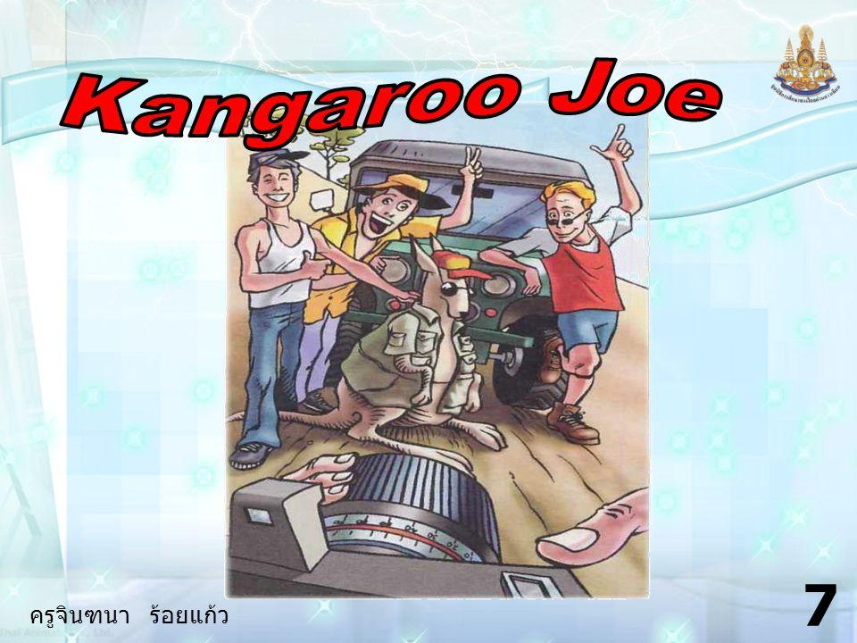 ครูจินฑนา ร้อยแก้ว 27 6.What / kangaroo / wear / when / run away .
