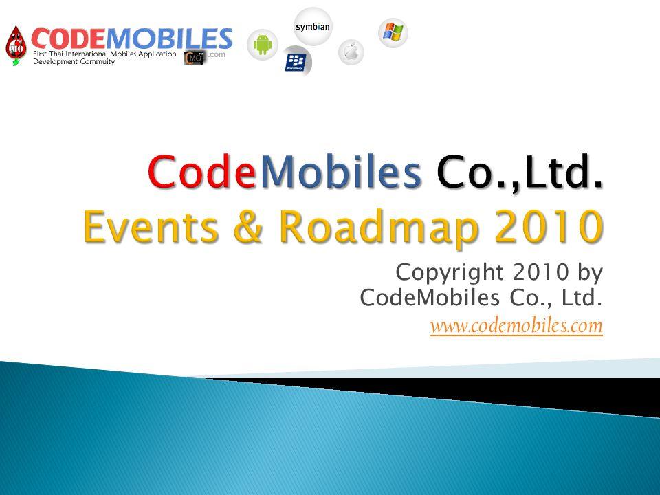 Copyright 2010 by CodeMobiles Co., Ltd. www.codemobiles.com