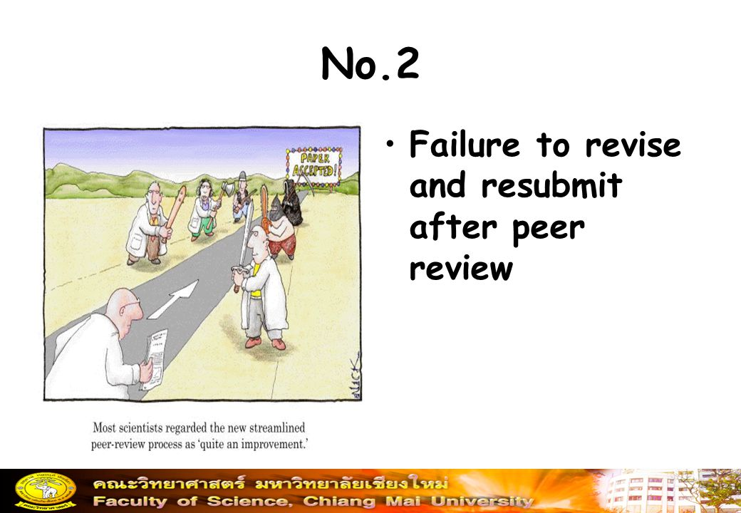 No.2 Failure to revise and resubmit after peer review