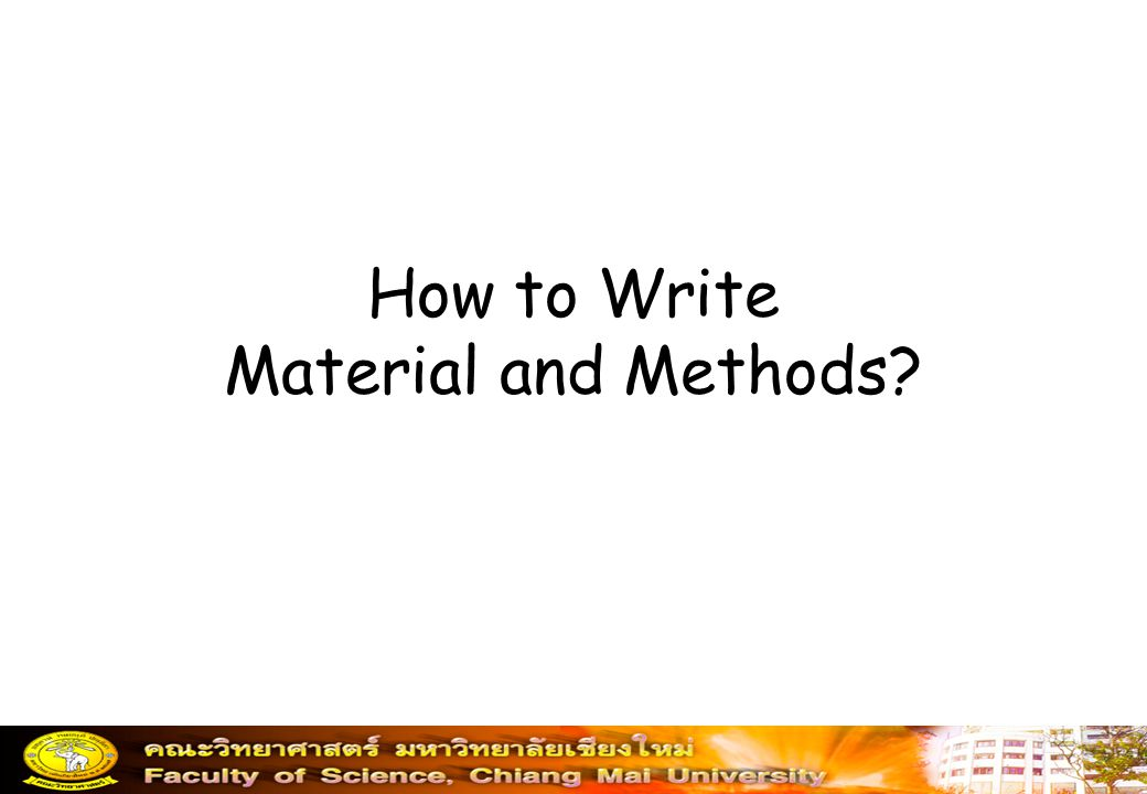 How to Write Material and Methods?