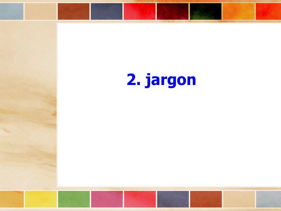 2. jargon
