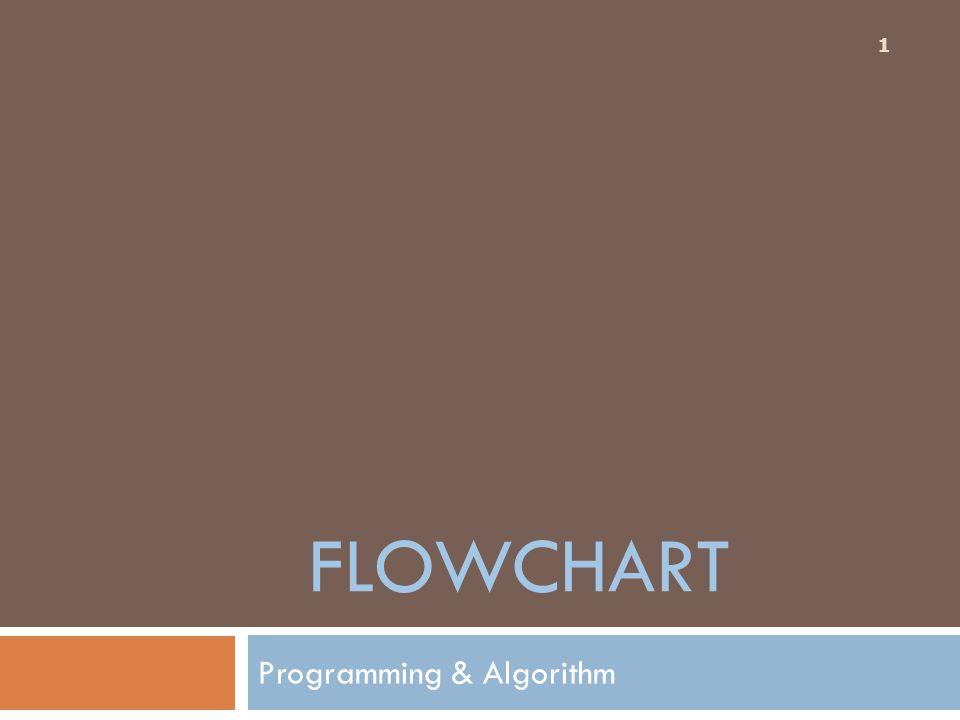 FLOWCHART Programming & Algorithm 1