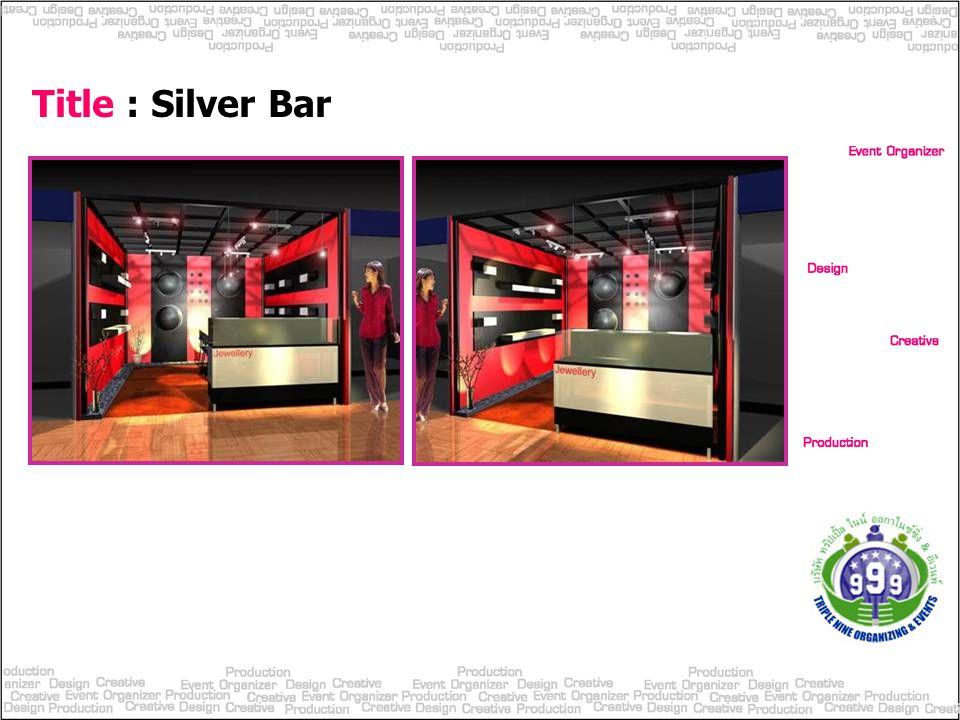 Title : Silver Bar
