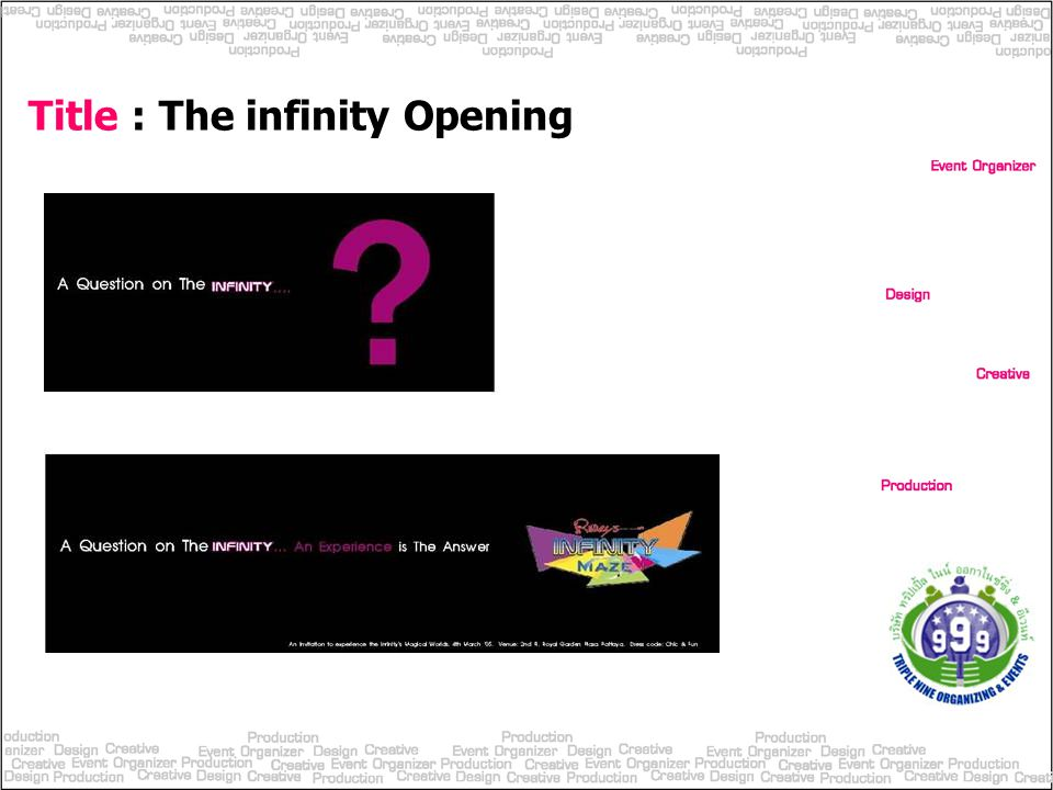 Title : The infinity Opening
