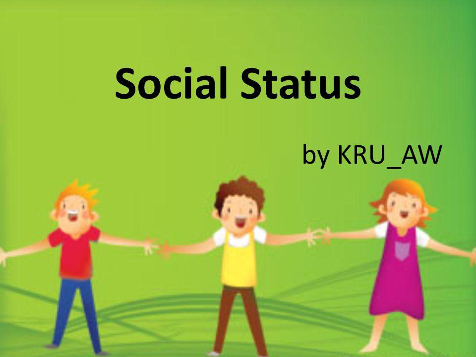 Social Status by KRU_AW