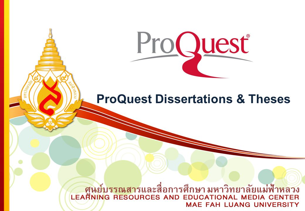 ศูนย์บรรณสารและสื่อการศึกษา มหาวิทยาลัยแม่ฟ้าหลวง ProQuest Dissertations & Theses