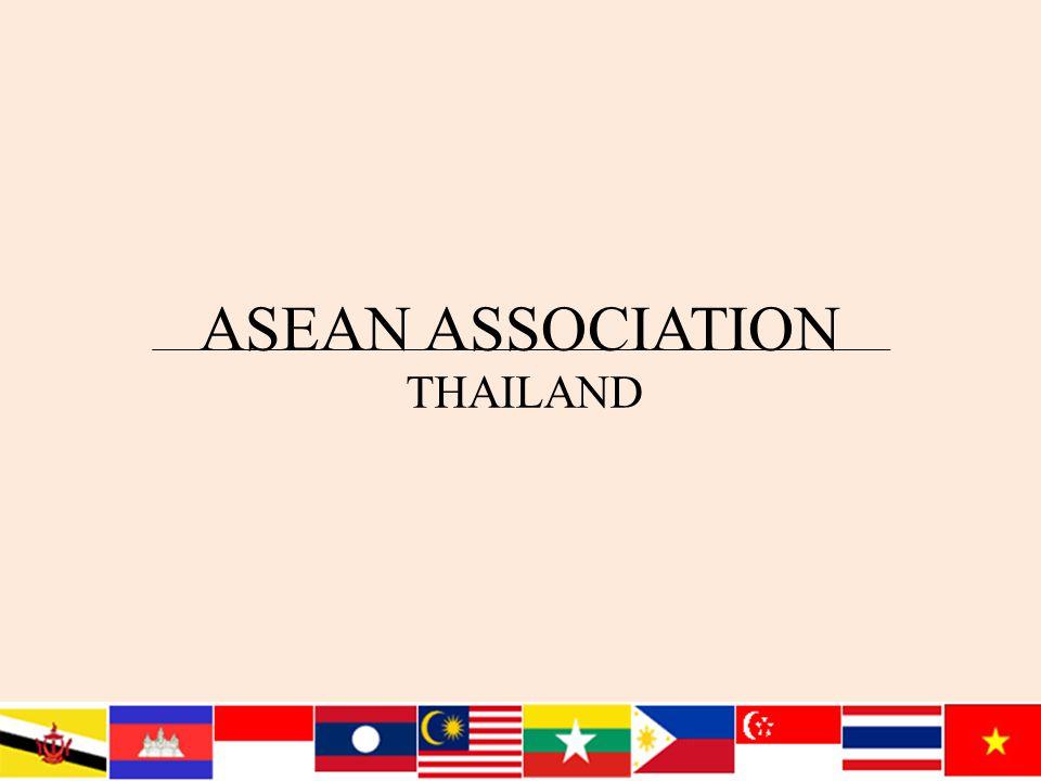 ASEAN ASSOCIATION THAILAND