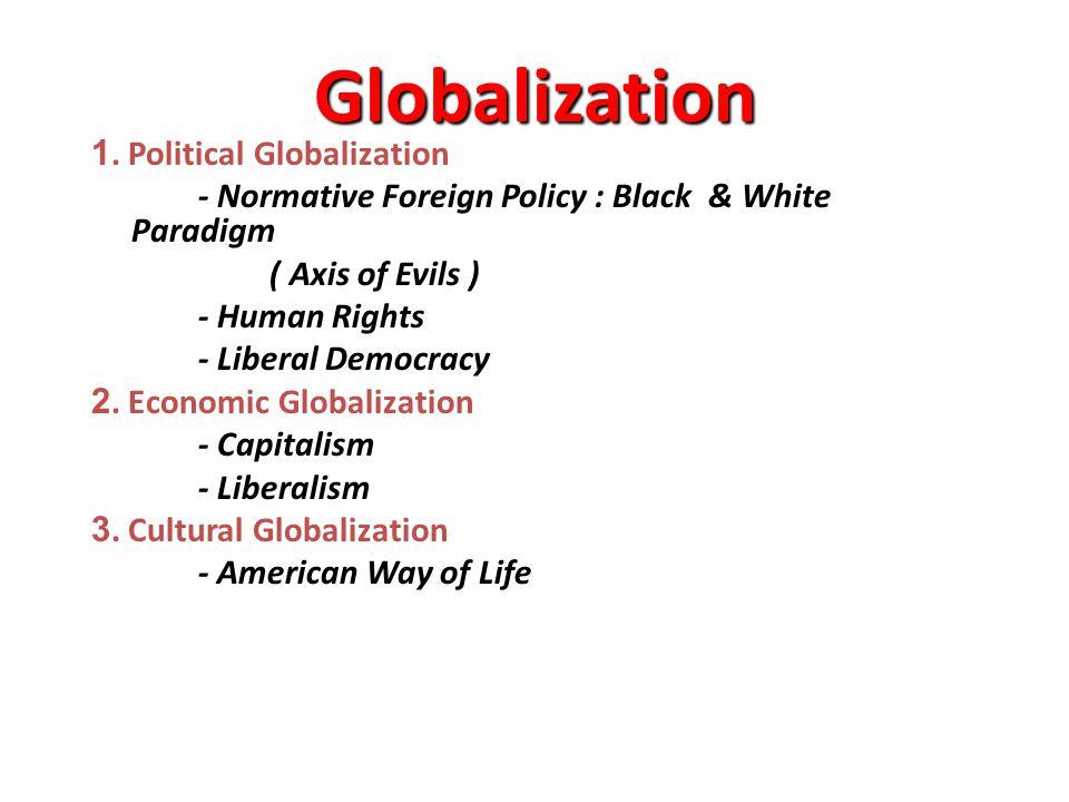 Post Cold War 4.Unilateralism VS Multilateralism ( มาตรการด้านเดียวกับมาตรการหลาย ฝ่าย ) 5.
