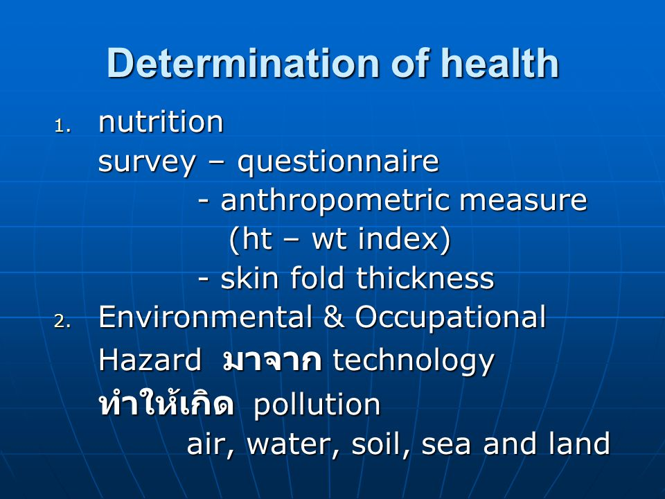 Determination of health 1.