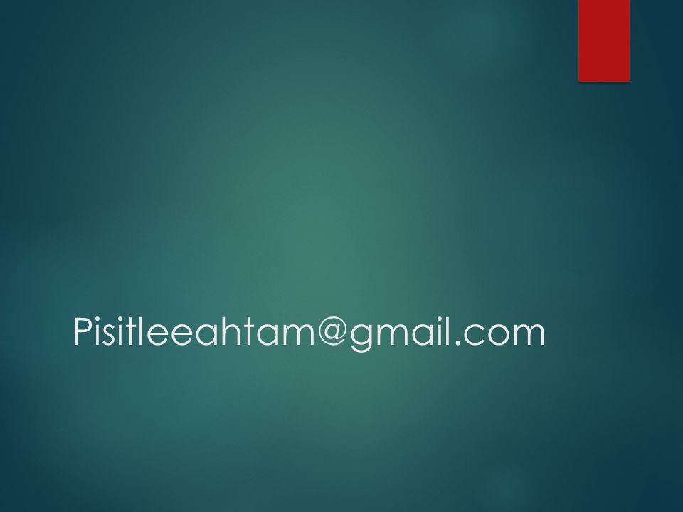 Pisitleeahtam@gmail.com