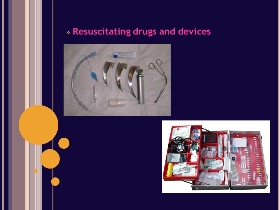  Resuscitating drugs and devices