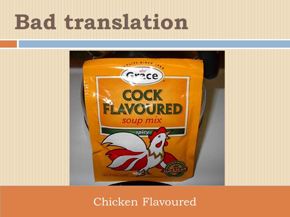 Chicken Flavoured