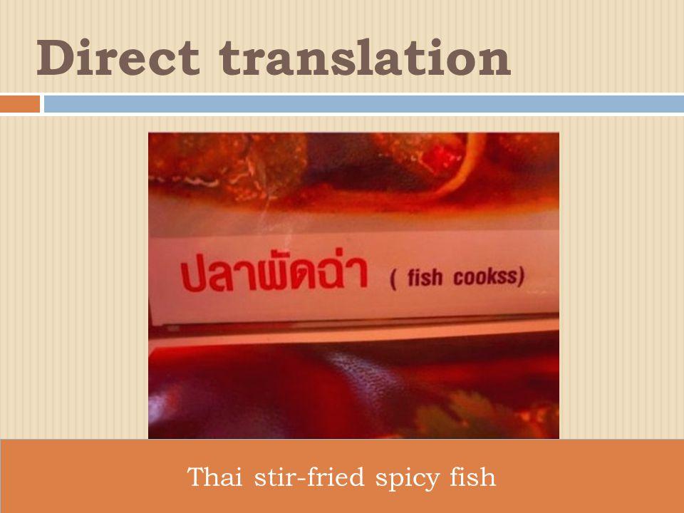 Direct translation Thai stir-fried spicy fish