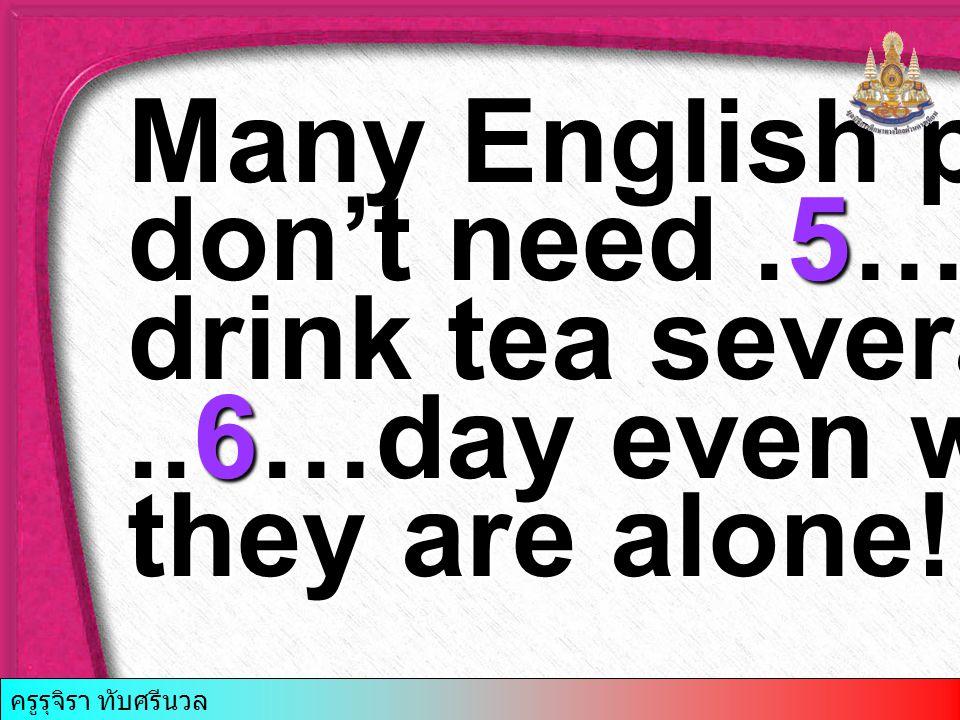 8. 1. often say 2. often says 3. say often 4. says often ครูรุจิรา ทับศรีนวล