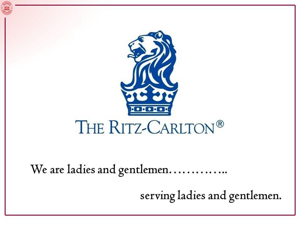 serving ladies and gentlemen. We are ladies and gentlemen…………..