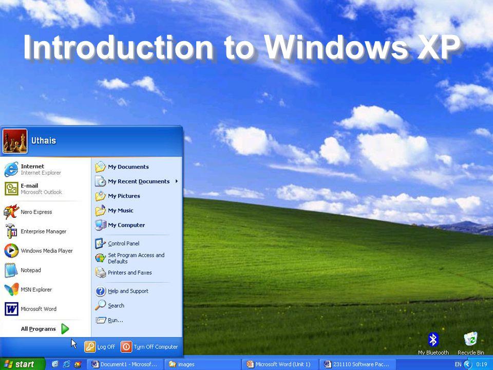 สำนักวิชาเทคโนโลยีสารสนเทศและการสื่อสาร มหาวิทยาลัย นเรศวร พะเยา 2 Introduction to Windows XP