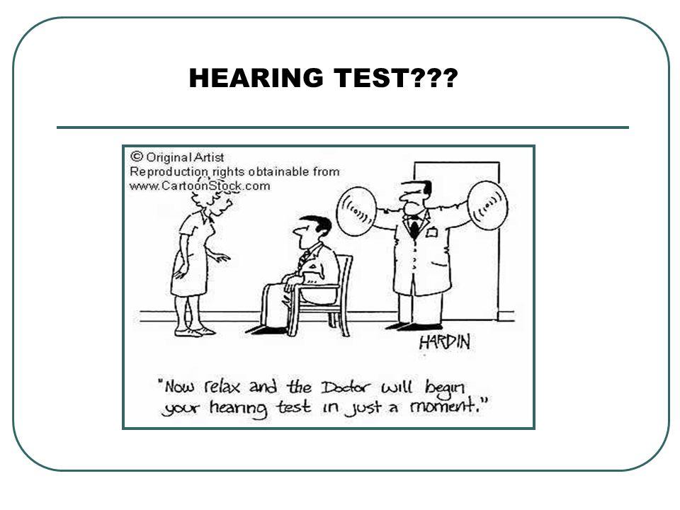 HEARING TEST???
