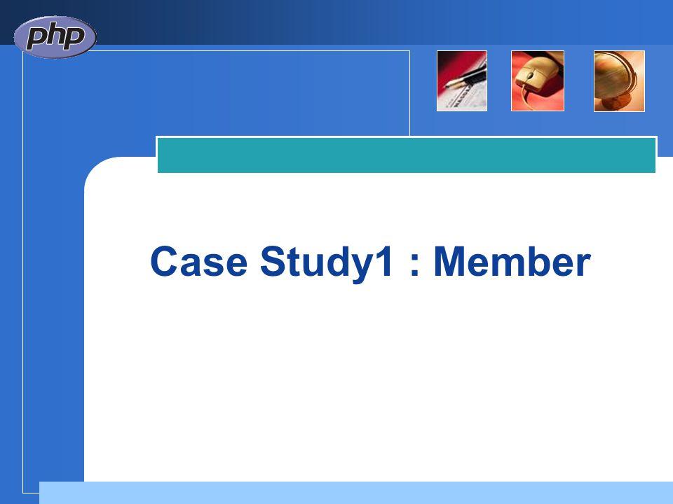 Case Study1 : Member