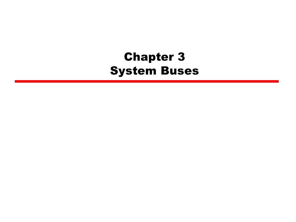 Chapter 3 System Buses