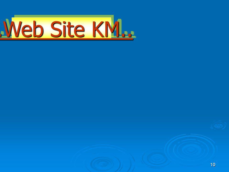 10..Web Site KM....Web Site KM..